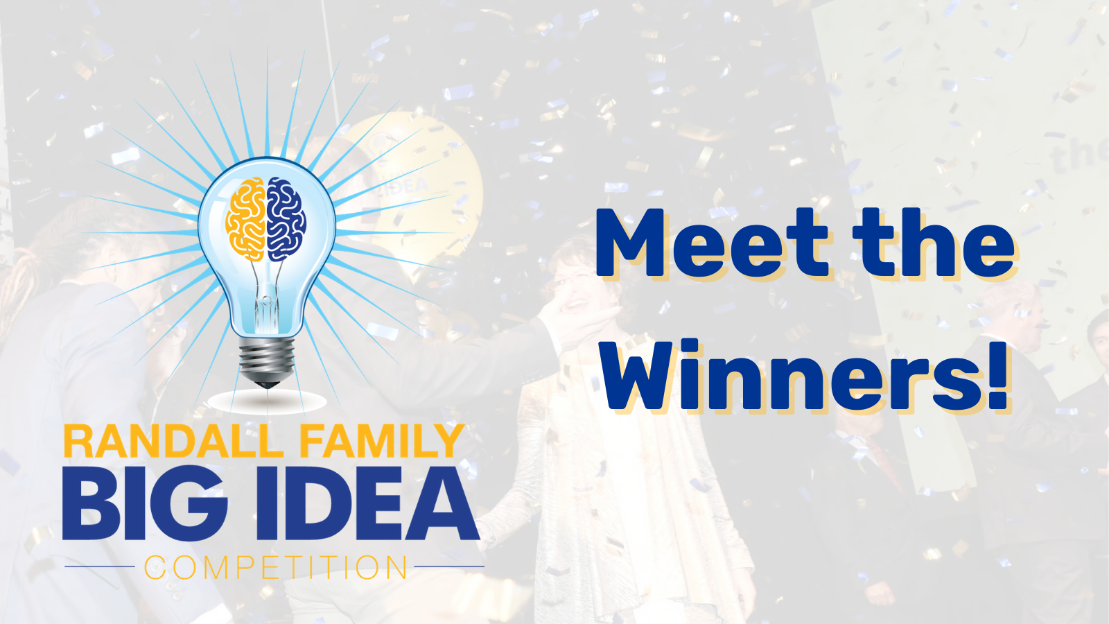 Randall Family Big Idea Competition 2021 Winners